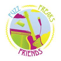 Fuzz Freaks Friends. | Dénoël André