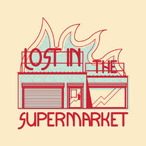 Lost In The Supermarket. | Dénoël André