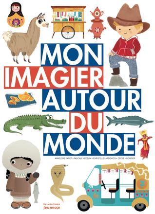 Mon imagier autour du monde, éd. La Martinière jeunesse, 2016 | Lardenois Christelle