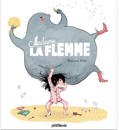 couverture Mme La flemme | mayana itoiz