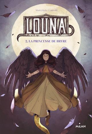 Louna, La Princesse de Bryre - Editions Milan