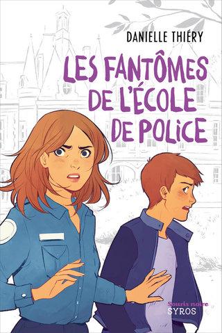 Les fantômes de l'école de police - Editions Syros