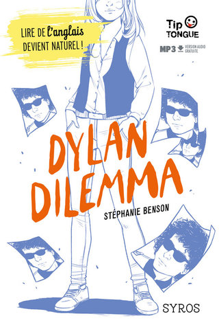 Dylan Dilemna - Editions Syros