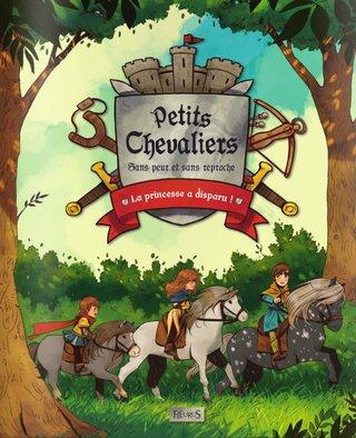 Petits Chevaliers, sans peur et sans reproche - Editions Fleurus