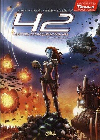 42 agents Intergalactiques T.3