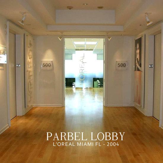 Parbel's Lobby - L'Oreal - Miami Fl - 2004