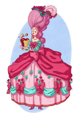 Let them eat cake! Marie-Antoinette