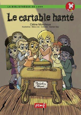 """""""Le cartable hanté"""" des éditions PEMF/BPE"""