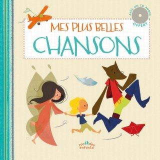 Mes plus belles chansons ; éditions Rue des enfants