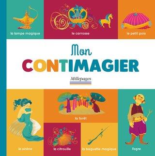 Mon Contimagier ; éditions millepages