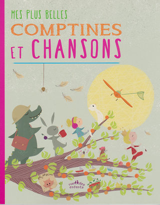 Mes plus belles comptines et chansons ; éditions Rue des enfants