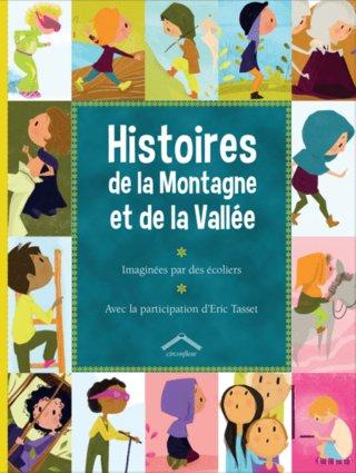 Histoires de la montagne et de la vallée ; éditions Circonflexe