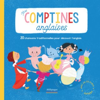 Mes comptines anglaises; éditions Millepages