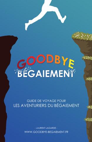 Couverture du livre Goodbye bégaiement