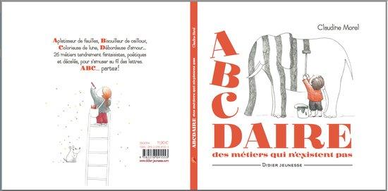 L'ABCdaire des métiers qui n'existent pas - Editions Didier Jeunesse 2019
