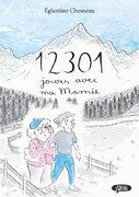 """""""12301 jours avec ma mamie"""", michel Lafon-roman graphique 177 pages"""