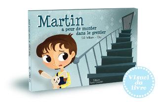 Martin a peur de monter dans le grenier