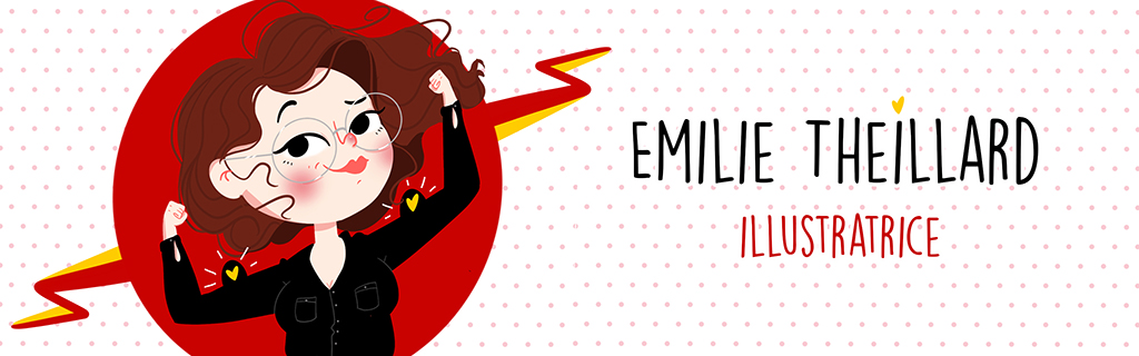 Emilie Theillard | Portfolio Illustration Portfolio