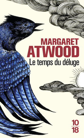Couverture, Le Temps du Déluge, Margaret Atwood, éditions 10/18