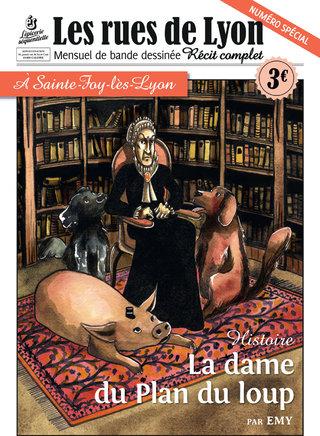 La Dame du Plan du Loup, Hors Série Les Rues de Lyon, éditions L'Epicerie Séquentielle