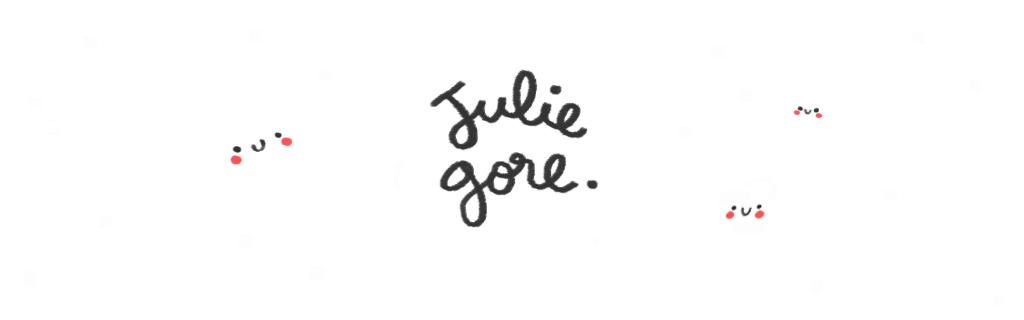 Julie GoreBoutique : Lien vers ma boutique en ligne