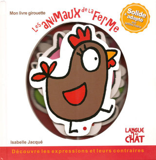 Les animaux de la ferme - Editions Langue au Chat
