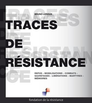 """FONDATION DE LA RÉSISTANCE - LIVRE """"TRACES DE RÉSISTANCE"""""""
