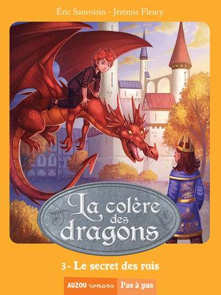 La colère des dragons T3
