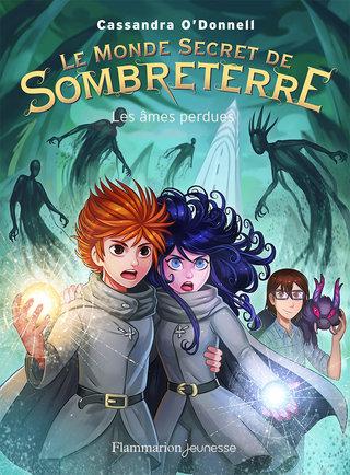 Le Monde Secret de Sombreterre T3
