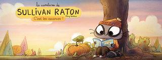 Les aventures de Sullivan Raton