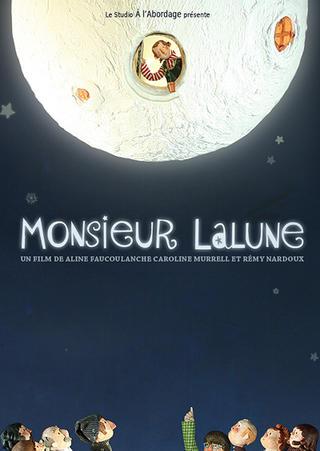 Monsieur Lalune (co-réalisé avec Aline Faucoulanche et Caz Murrell)