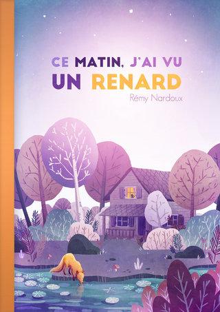 """Les Couvertures Imaginaires : """"Ce matin j'ai vu un Renard"""""""