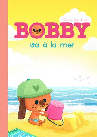 """Les Couvertures Imaginaires : """"Bobby va à la mer"""""""