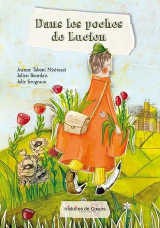 Dans les poches de Lucien Editions Histoires de coeurs