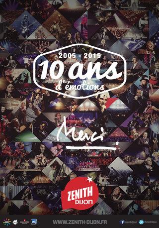 Le Zénith de Dijon fête ses 10 ans - affiches