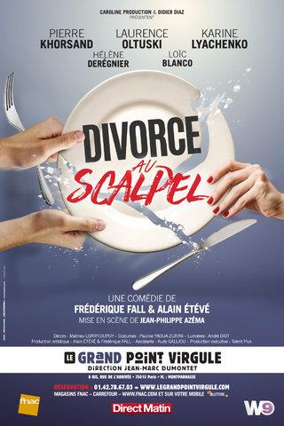 Divorce au Scalpel au Grand Point Virgule