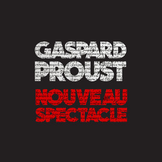 Gaspar Proust - affiches
