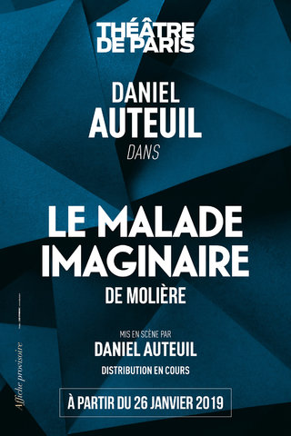 Le Malade Imaginaire - Daniel Auteuil