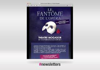 Newsletter Le Fantome de l'Opera au Théâtre Mogador