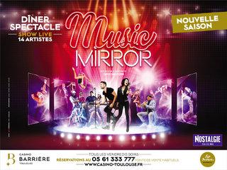 Music Mirror - 2eme saison - Casino Barière de Toulouse