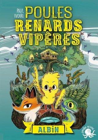 """""""Poules, Renards, Vipères : Albin """"T1"""