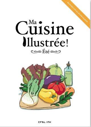 """""""Ma Cuisine illustrée-Etè"""""""