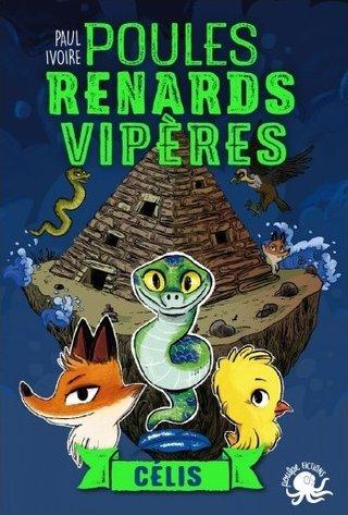 """""""Poules, Renards, Vipères : Célys """"T3"""
