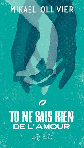 """""""tu ne sais rien de l'amour"""" éd. Thierry magnier"""