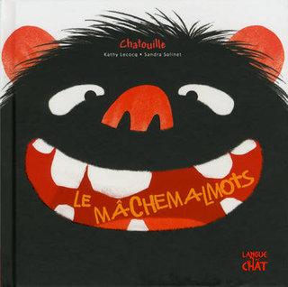 Le machemalmots. Ed Langue au chat.