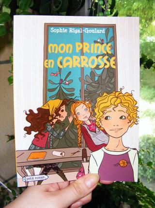 Mon prince en carrosse - éditions Rageot