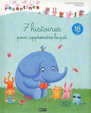 """""""7 histoires pour apprendre le pot"""""""