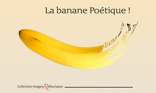 la banane poëtique