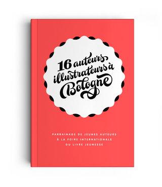 | 2015 | 16 auteurs illustrateurs à Bologne