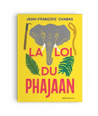 LA LOI DU PHAJAAN - Illustration: Lucia Calfapietra - Publisher : Didier Jeunesse